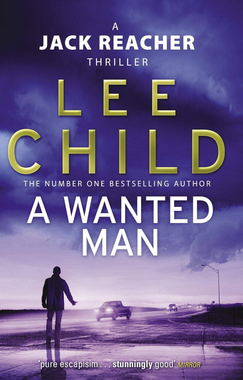 A Wanted Man : (Jack Reacher 17) - The Reading Nook
