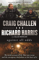 Against All Odds : The inside account of the Thai cave rescue and the courageous Australians at the heart of it - The Reading Nook