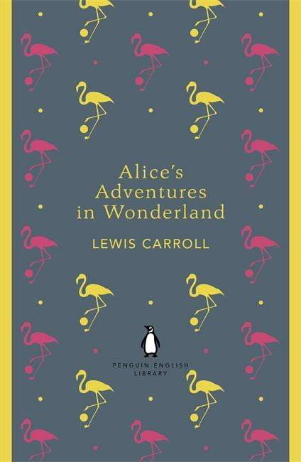Alice's Adventures In Wonderland : Penguin English Library Paperback / softback