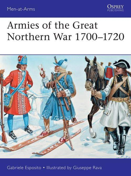 Armies of the Great Northern War 1700-1720 - The Reading Nook