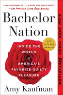 Bachelor Nation : Inside the World of America's Favorite Guilty Pleasure - The Reading Nook