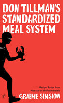 Don Tillman's Standardized Meal System : Recipes and Tips from the Star of the Rosie Novels - The Reading Nook