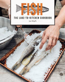 Fish : The Lake-to-Kitchen Cookbook - The Reading Nook