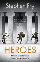 Heroes : Mortals and Monsters, Quests and Adventures - The Reading Nook