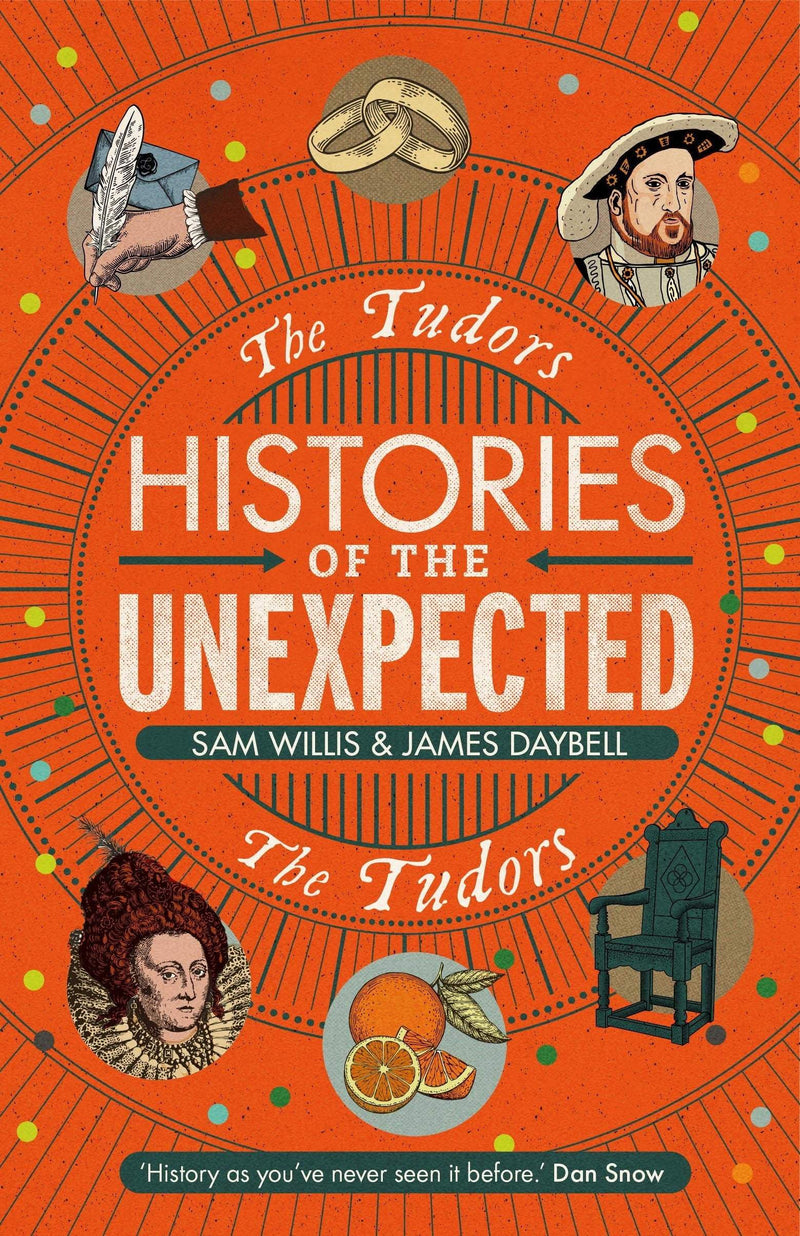 Histories of the Unexpected: The Tudors - The Reading Nook