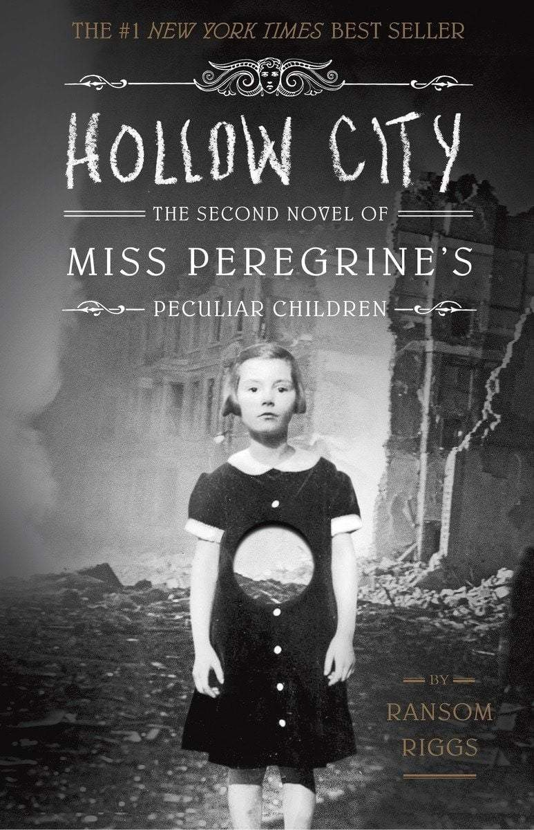 Hollow City : The Second Novel of Miss Peregrine's Peculiar Children - The Reading Nook