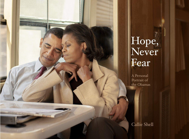 Hope, Never Fear : A personal portrait of the Obamas - The Reading Nook