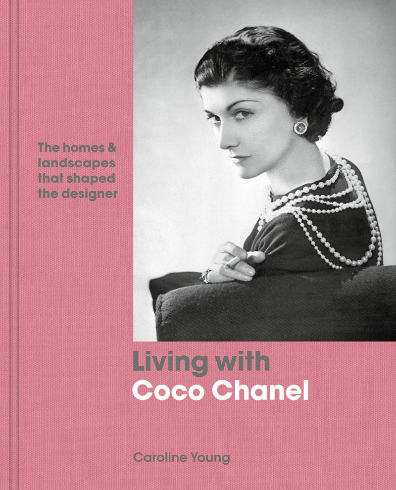 Living with Coco Chanel : The homes and landscapes that shaped the designer - The Reading Nook
