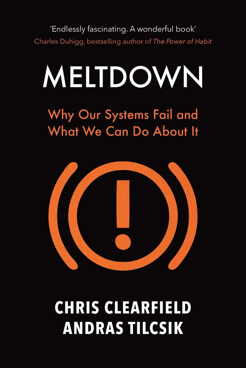 Meltdown : Why Our Systems Fail and What We Can Do About It - The Reading Nook