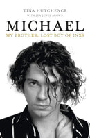 Michael : My brother, lost boy of INXS - The Reading Nook