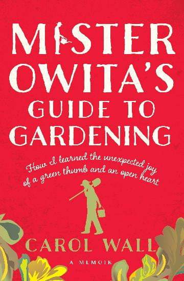 mister owitas guide to gardening 800x - Mister Owita's Guide To Gardening Discussion Questions
