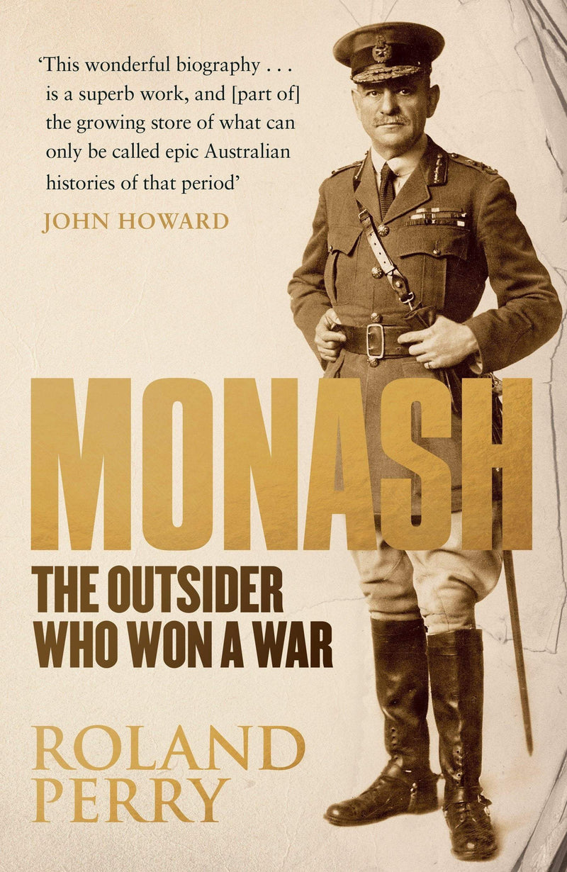 Monash : The Outsider Who Won A War - The Reading Nook