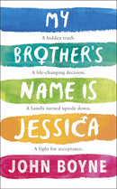My Brother's Name is Jessica - The Reading Nook