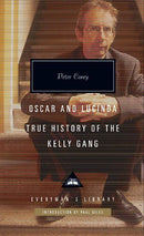 Oscar and Lucinda : True History of the Kelly Gang - The Reading Nook
