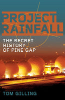 Project RAINFALL : The secret history of Pine Gap - The Reading Nook