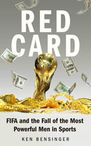 Red Card : FIFA and the Fall of the Most Powerful Men in Sports - The Reading Nook