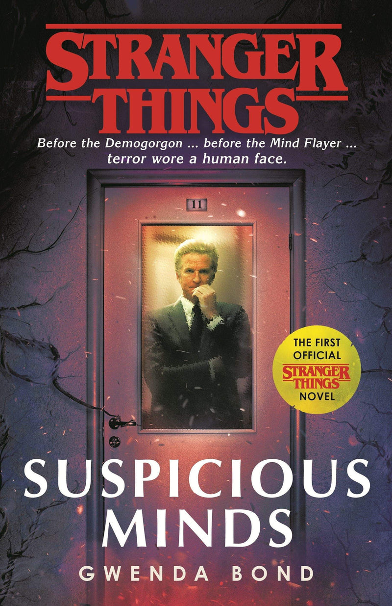 Stranger Things: Suspicious Minds : The First Official Novel - The Reading Nook