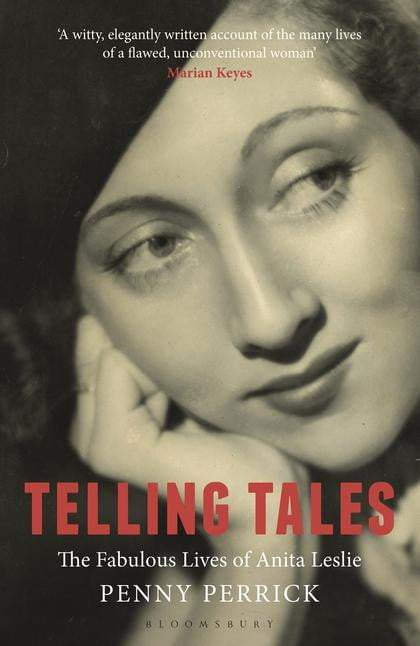 Telling Tales : The Fabulous Lives of Anita Leslie - The Reading Nook