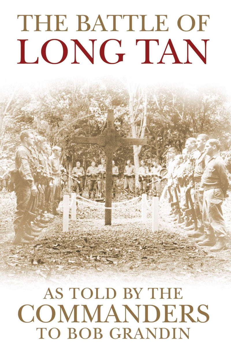The Battle of Long Tan : As told by the Commanders - The Reading Nook