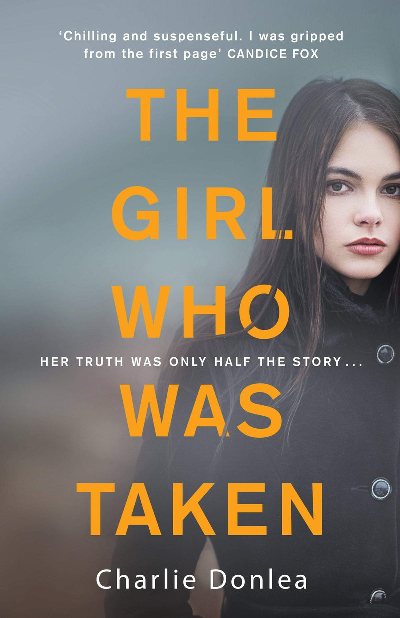 The Girl Who Was Taken Paperback / softback