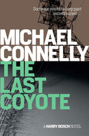 The Last Coyote : A Harry Bosch Novel - The Reading Nook