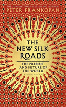 The New Silk Roads - The Reading Nook