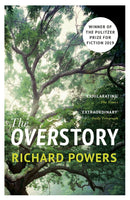 The Overstory : Winner of the 2019 Pulitzer Prize for Fiction Paperback / softback
