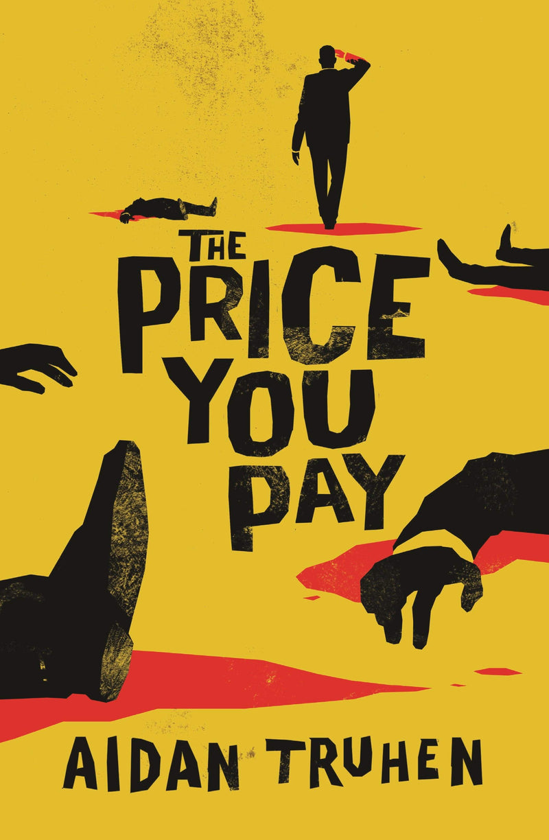 The Price You Pay Paperback / softback