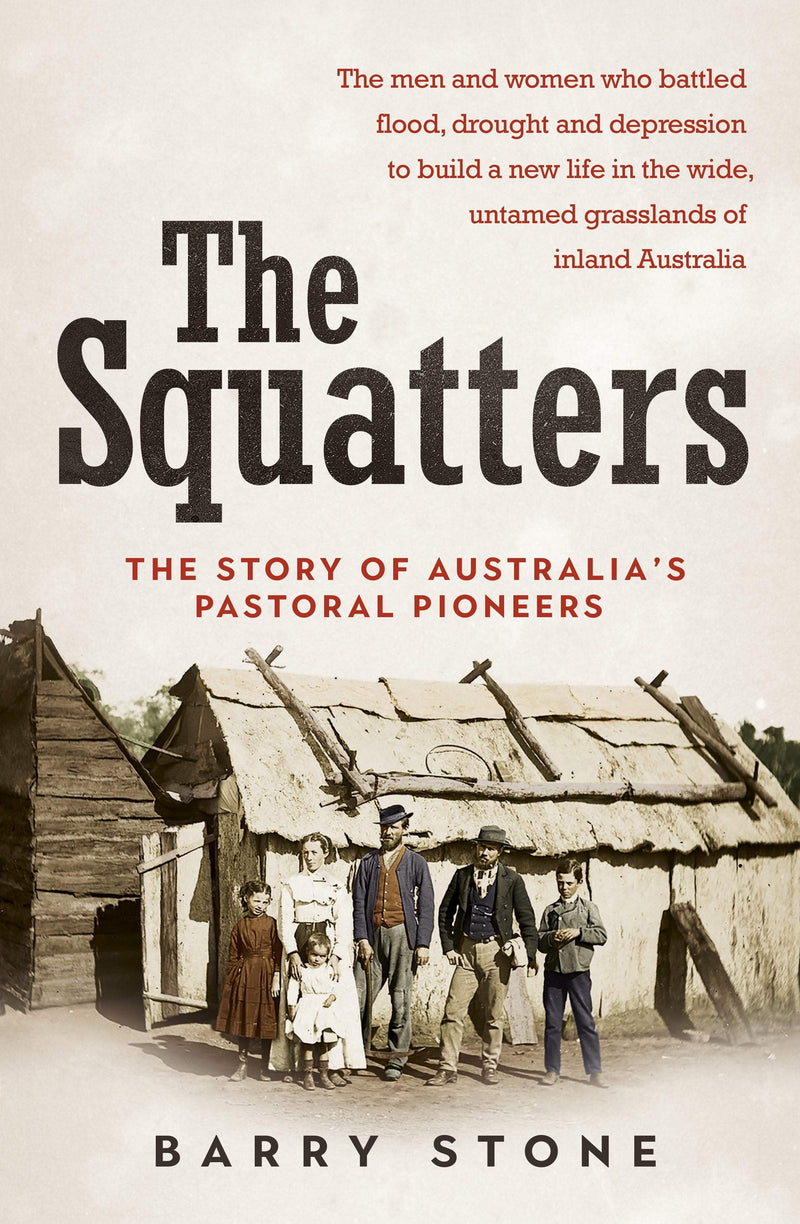 The Squatters : The story of Australia's pastoral pioneers - The Reading Nook