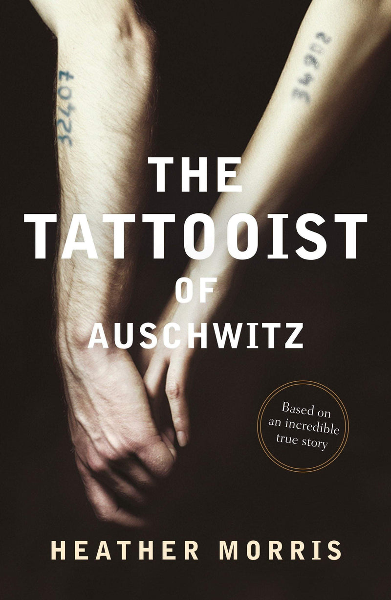 The Tattooist of Auschwitz - The Reading Nook