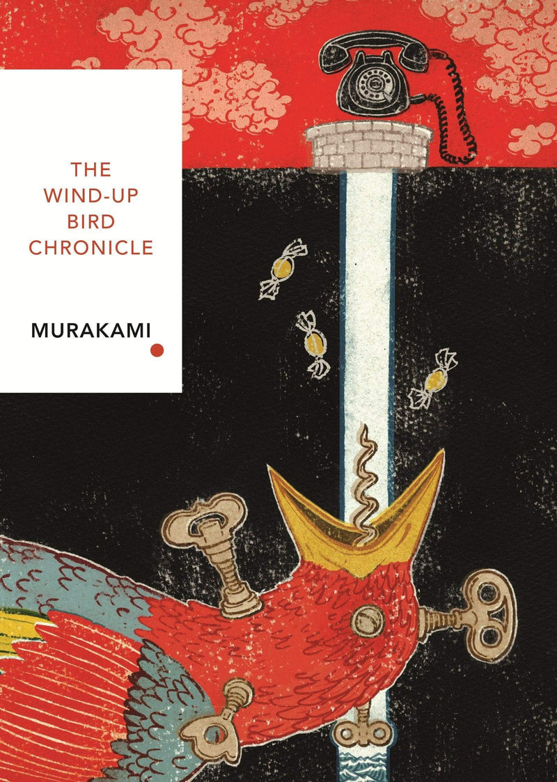 The Wind-Up Bird Chronicle : Vintage Classics Japanese Series - The Reading Nook