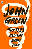 Turtles All the Way Down Paperback / softback