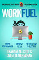 Work Fuel : The Productivity Ninja Guide to Nutrition - The Reading Nook