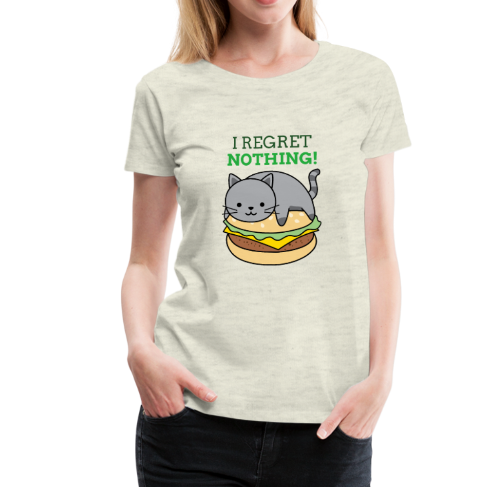 I Regret Nothing! Women's Premium T-Shirt - Anything Goes store