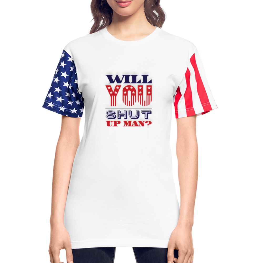 WILL YOU SHUT UP MAN? Stars & Stripes T-Shirt - Anything Goes store