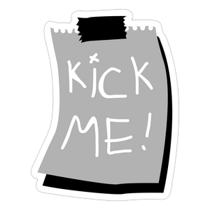 Funny KICK ME! Sticker - Anything Goes store