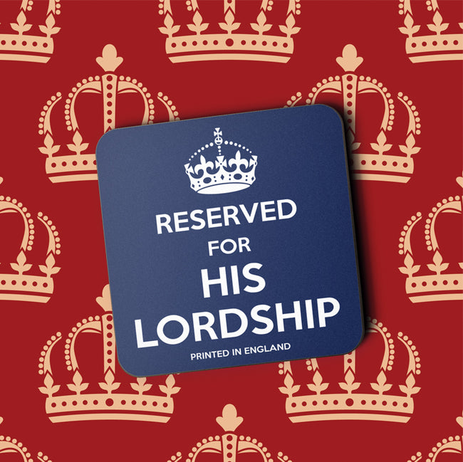 Reserved for His Lordship Greeting Card and Coaster by Jack Finley
