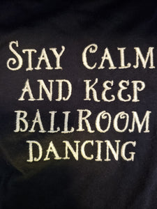 Stay Calm and Keep Ballroom Dancing