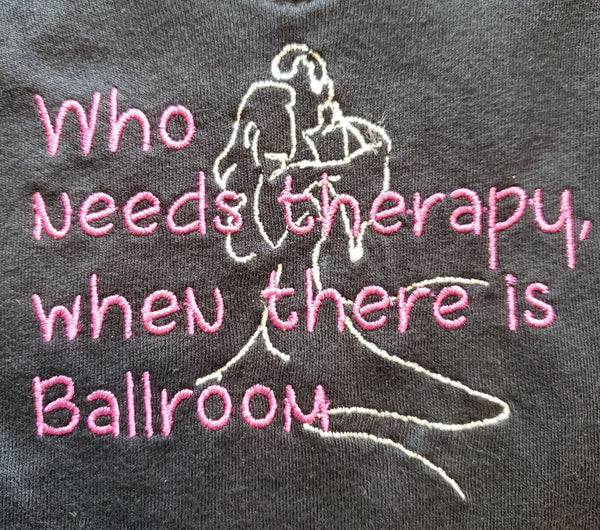 Who needs therapy when there is Ballroom?