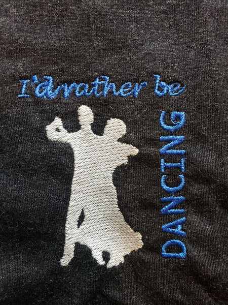 Long Sleeve: I'd Rather be Dancing