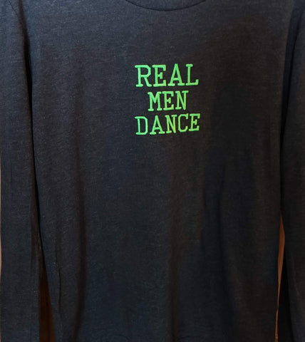 Long Sleeve: Real Men Dance