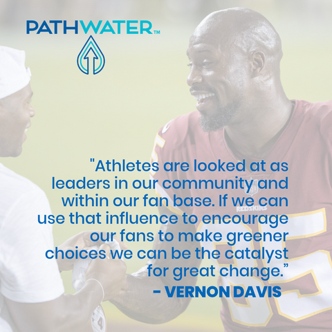 Vernon Davis with PATHWATER to ban single-use plastics