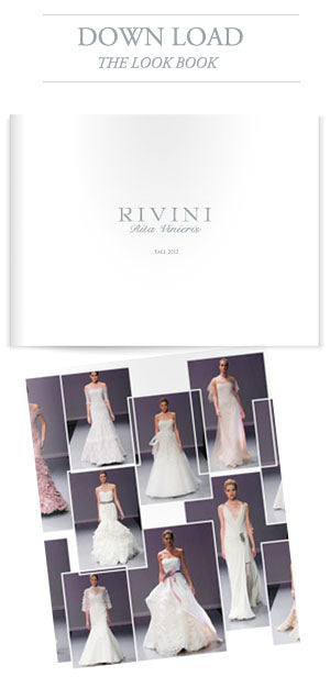 Download the 2013 Rivini bridal trunk show Look Book here