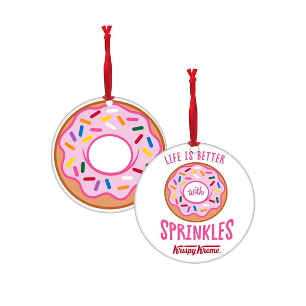"""Life is Better With Sprinkles"" Ornament"