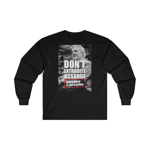 Don't Extradite Assange - Journalism Is Not a Crime - Unisex Long Sleeve Tee - WikiLeaks Shop EU