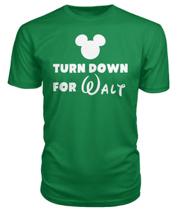 Turn Down for Walt Premium Unisex Tee