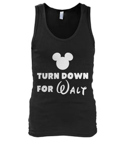 Turn Down for Walt Men's Tank Top