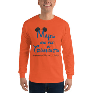Maps are for Tourists Long Sleeve T-Shirt