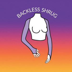 S - Backless Shrug