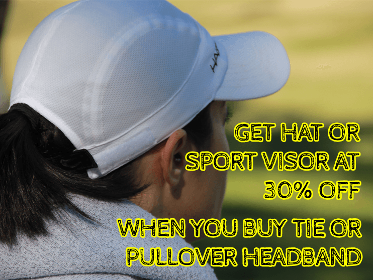 "Get Hat or Sport Visor at 30% Off when you buy Tie or Pullover Headband using ""Get30OffHatorVisor"""